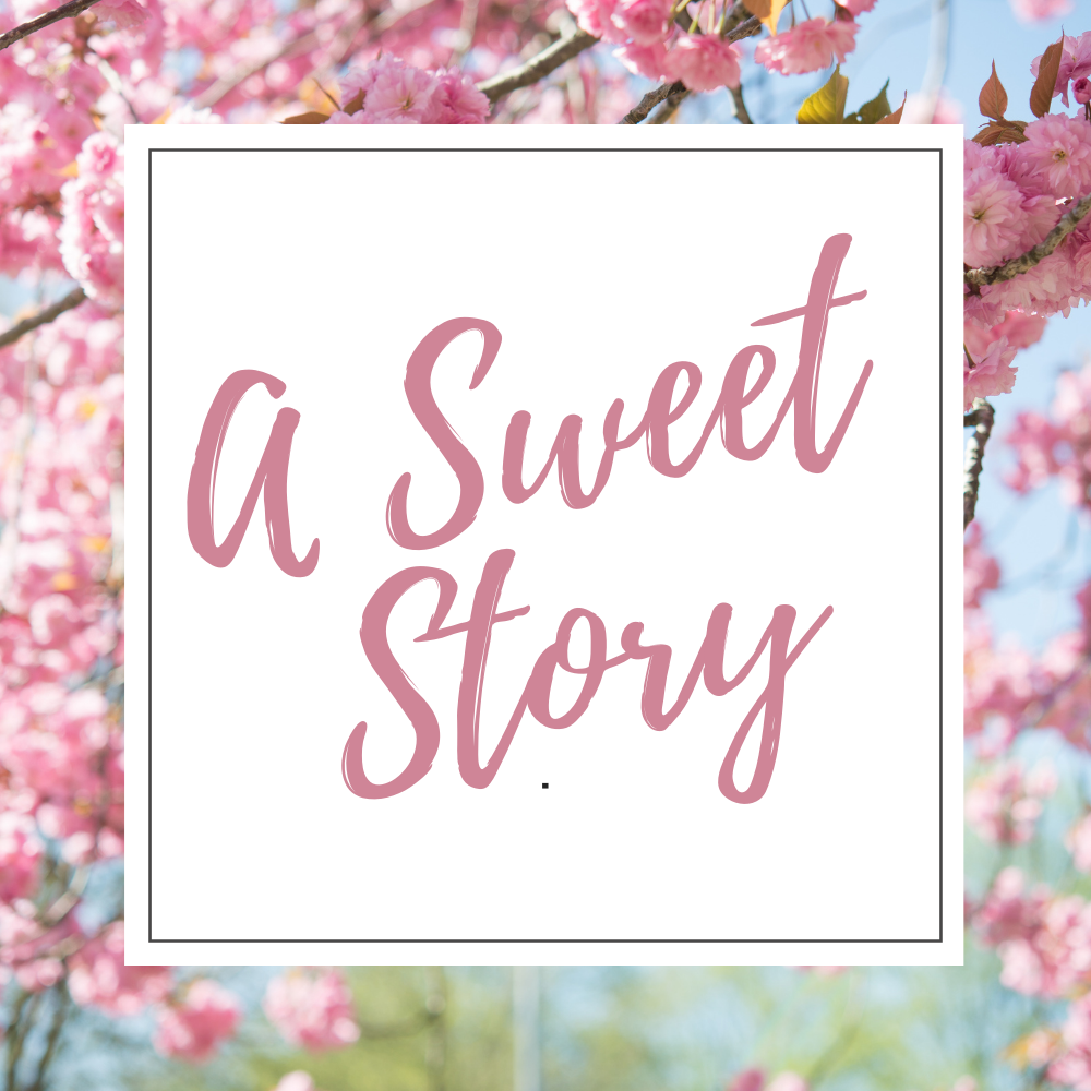 A Sweet Story